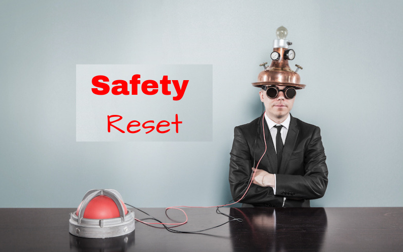 Safety reset