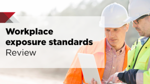 New workplace exposure standards open for public feedback