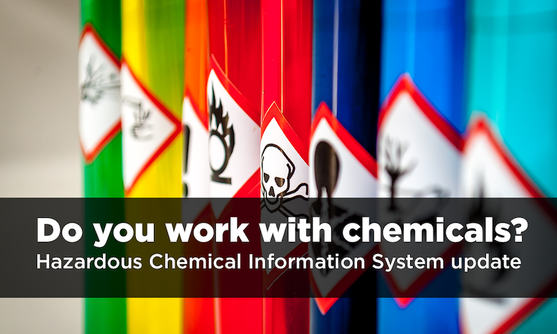 Major update to the Hazardous Chemicals Information System